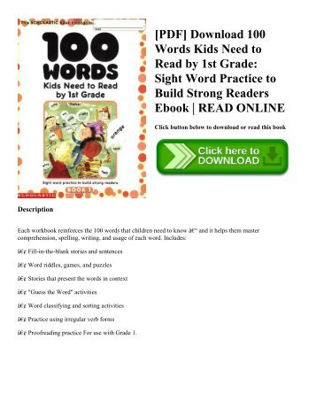 [PDF] Download 100 Words Kids Need to Read by 1st Grade: Sight Word Practice to Build Strong Readers Ebook | READ ONLINE