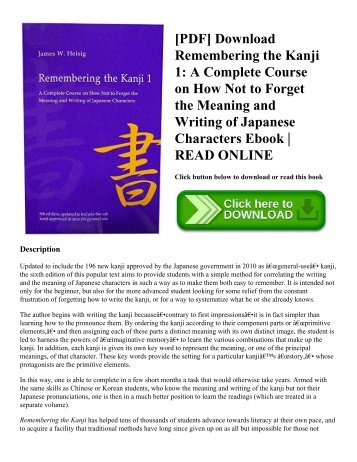 [PDF] Download Remembering the Kanji 1: A Complete Course on How Not to Forget the Meaning and Writing of Japanese Characters Ebook   READ ONLINE
