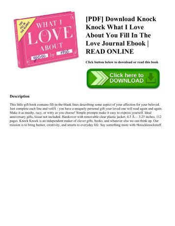 [PDF] Download Knock Knock What I Love About You Fill In The Love Journal Ebook READ ONLINE