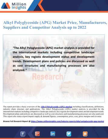 Alkyl Polyglycoside (APG) Market Price, Manufacturers, Suppliers and Competitor Analysis up to 2022