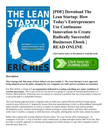 [PDF] Download The Lean Startup: How Today's Entrepreneurs Use Continuous Innovation to Create Radically Successful Businesses Ebook | READ ONLINE