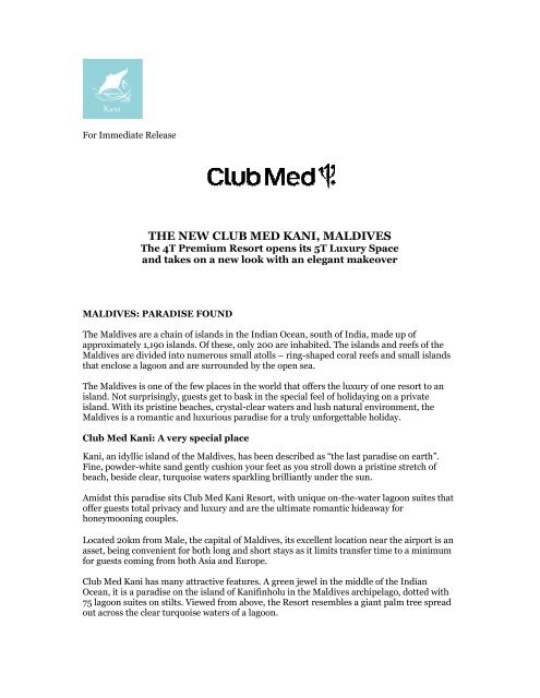 The New Club Med Kani Maldives Activate