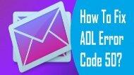 1-800-488-5392 |Fix AOL Error Code 50