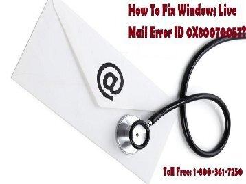 1-800-361-7250   Fix Windows Live Mail Error ID 0X80070057