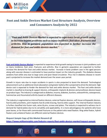 Foot and Ankle Devices Market Cost Structure Analysis, Overview and Consumers Analysis by 2022
