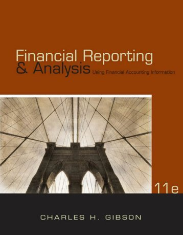 Financial Reporting &Analysis Using Financial Accounting Information 11th Edition