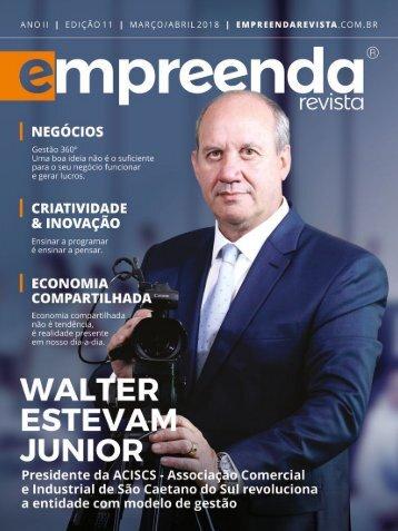 Empreenda Revista - Edição 11 - Mar/Abr 18