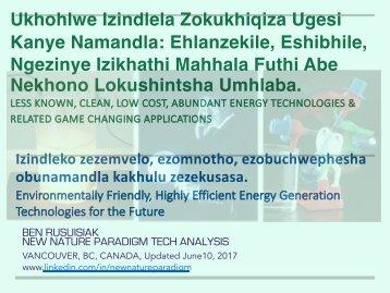 Ukhohlwe Izindlela Zokukhiqiza Ugesi Kanye Namandla: Ehlanzekile, Eshibhile, Ngezinye Izikhathi Mahhala Futhi Abe Nekhono Lokushintsha Umhlaba/ Hidden New Energy..