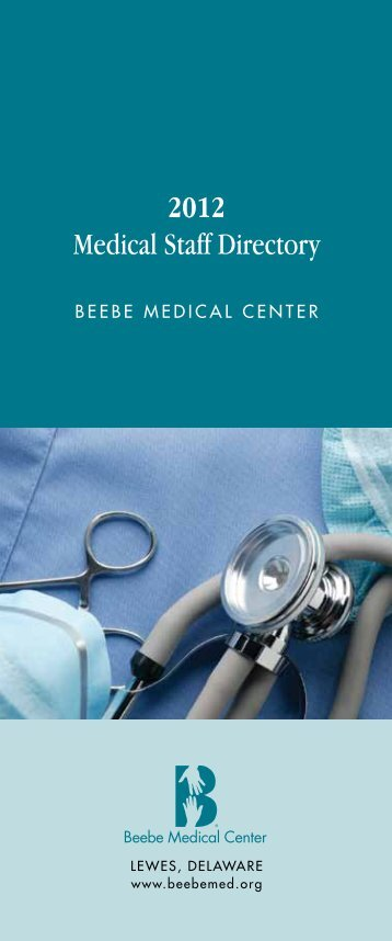 2012 Medical Staff Directory - Beebe Medical Center