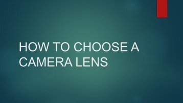 How to Choose a Camera Lens