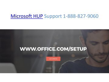 Microsoft HUP Support 1-888-827-9060