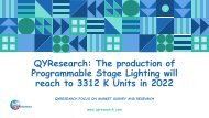QYResearch: The production of Programmable Stage Lighting will reach to 3312 K Units in 2022
