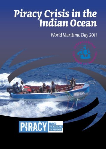 Piracy Crisis in the Indian Ocean - IMO