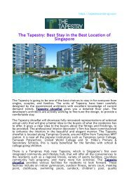 The Tapestry: Best Stay in the Best Location of Singapore
