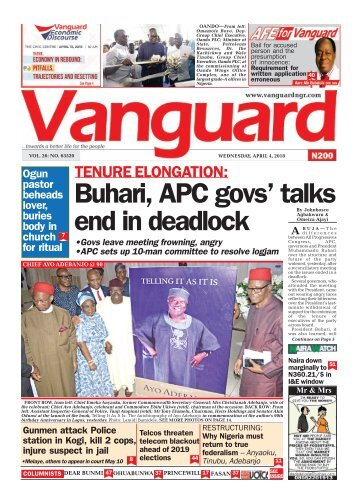 04042018 -TENURE ELONGATION: Buhari, APC govs' talks end in deadlock