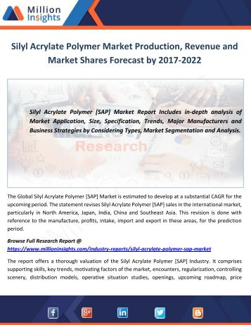 Silyl Acrylate Polymer Market Production, Revenue and Market Shares Forecast by 2017-2022