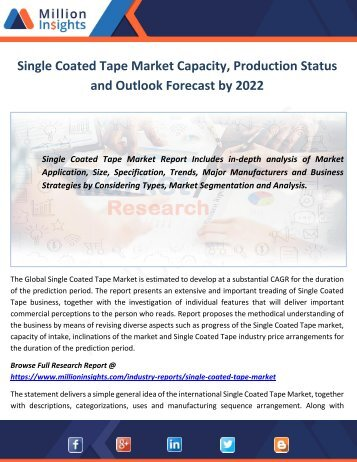 Single Coated Tape Market Capacity, Production Status and Outlook Forecast by 2022
