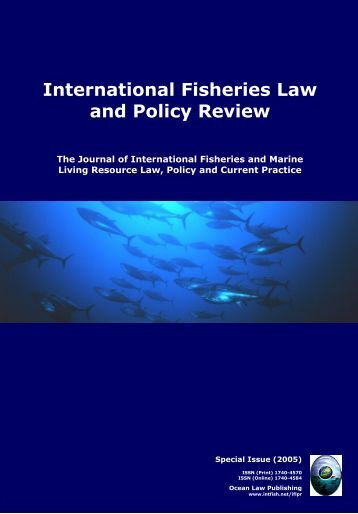 International Fisheries Law and Policy Review - Ocean Law