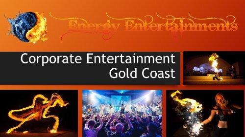 Corporate Entertainment Gold Coast-Energy Entertainment