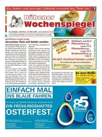 Dübener Wochenspiegel | Ausgabe 5 | Jahrgang 2018