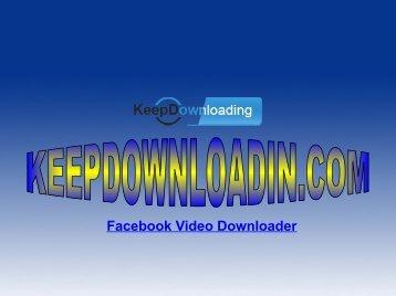 Facebook Video Downloader - KeepDownloading