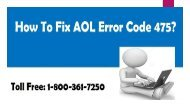 How to Fix AOL Error Code 475? 1-800-361-7250 AOL Customer Service