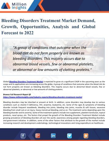 Bleeding Disorders Treatment Industry 2022 - Global Market Growth, Trends, Share and Demands Research Report