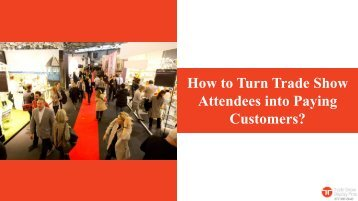 How To Maximize Your Marketing Goals At Trade Shows?