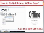 Call 1-800-213-8289 to fix Dell Printer Offline Error