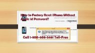 1-800-608-5461How To Factory Reset iPhone Without Apple id Password