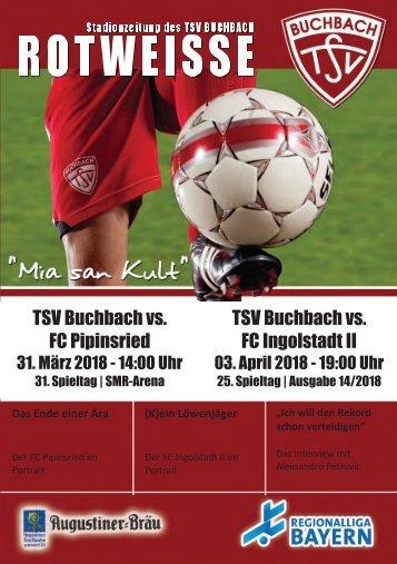 Stadionzeitung TSV Buchbach - FC Pipinsried + FC Ingolstadt 04 II