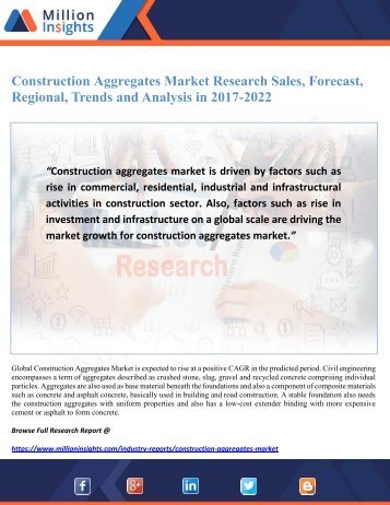 Construction Aggregates Market Research Sales, Forecast, Regional, Trends and Analysis in 2017-2022