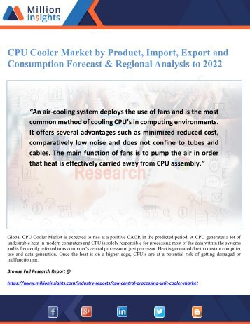CPU Cooler Market by Product, Import, Export and Consumption Forecast & Regional Analysis to 2022