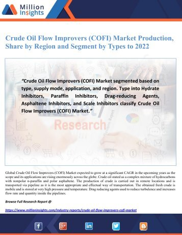 Crude Oil Flow Improvers (COFI) Market Production, Share by Region and Segment by Types to 2022