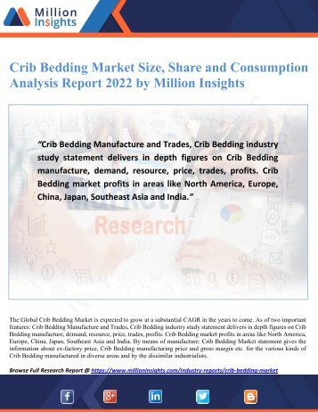 Crib Bedding Market Size, Share and Consumption Analysis Report 2022 by Million Insights