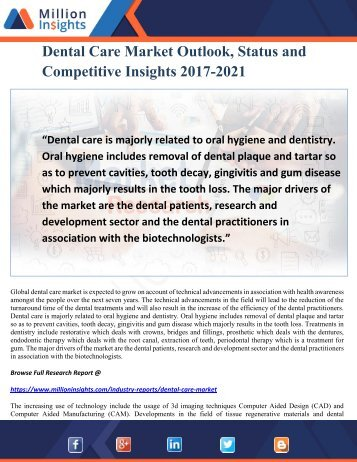 Dental Care Market Outlook, Status and Competitive Insights 2017-2021