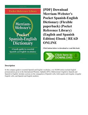 [PDF] Download Merriam-Webster's Pocket Spanish-English Dictionary (Flexible paperback) (Pocket Reference Library) (English and Spanish Edition) Ebook | READ ONLINE