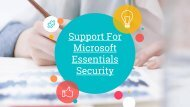 ARE YOU FACING ANY ISSUES IN THE MICROSOFT SECURITY ANTIVIRUS?