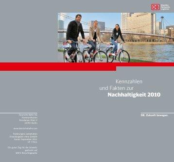 Kennzahlen und Fakten zur Nachhaltigkeit 2010 - Deutsche Bahn AG