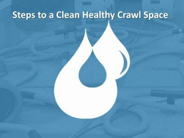 Steps to a Clean Healthy Crawl Space