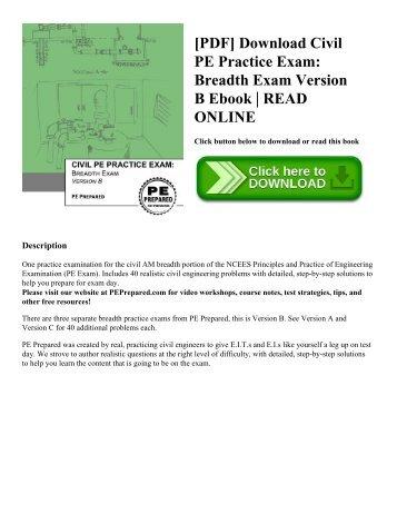 [PDF] Download Civil PE Practice Exam: Breadth Exam Version B Ebook | READ ONLINE