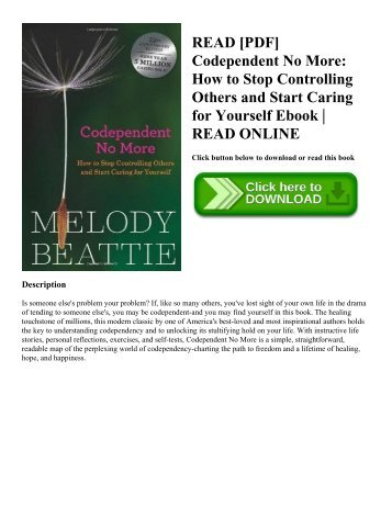 READ [PDF] Codependent No More: How to Stop Controlling Others and Start Caring for Yourself Ebook | READ ONLINE