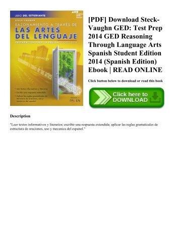 [PDF] Download Steck-Vaughn GED: Test Prep 2014 GED Reasoning Through Language Arts Spanish Student Edition 2014 (Spanish Edition) Ebook | READ ONLINE