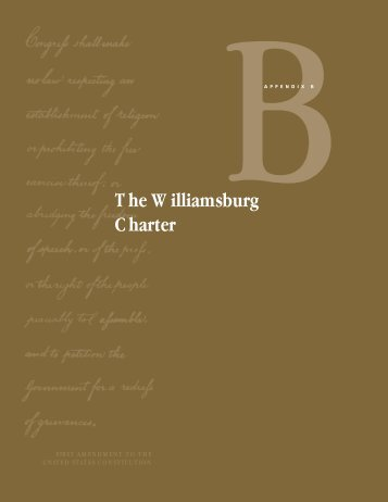 appendix b: the williamsburg charter - The Freedom Forum