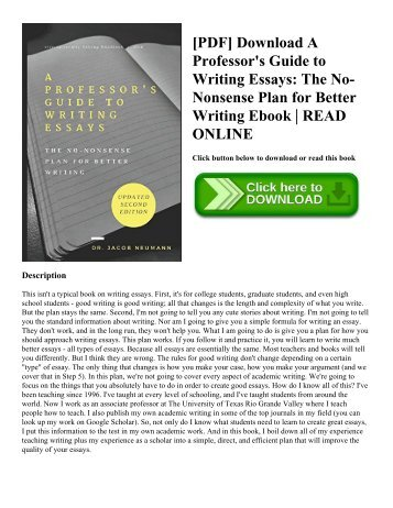 [PDF] Download A Professor's Guide to Writing Essays: The No-Nonsense Plan for Better Writing Ebook | READ ONLINE