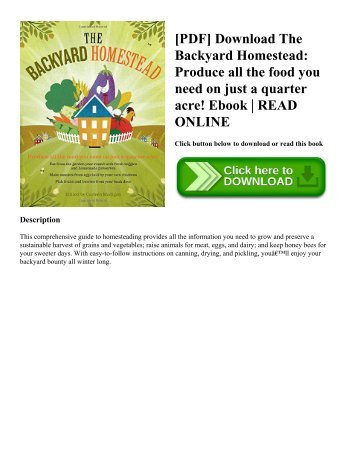 [PDF] Download The Backyard Homestead: Produce all the food you need on just a quarter acre! Ebook | READ ONLINE