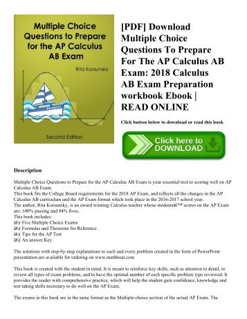 [PDF] Download Multiple Choice Questions To Prepare For The AP Calculus AB Exam: 2018 Calculus AB Exam Preparation workbook Ebook | READ ONLINE