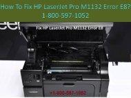 1-800-597-1052 Fix HP LaserJet Pro M1132 Error E8