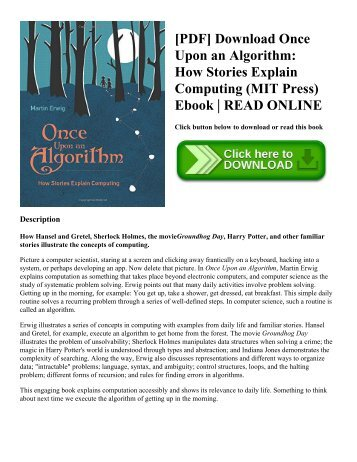 [PDF] Download Once Upon an Algorithm: How Stories Explain Computing (MIT Press) Ebook | READ ONLINE