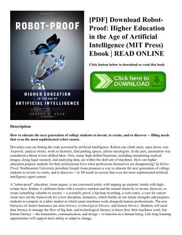 [PDF] Download Robot-Proof: Higher Education in the Age of Artificial Intelligence (MIT Press) Ebook | READ ONLINE